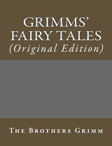 Download eBooks For Android Grimms' Fairy Tales: (Original Edition) (Best Sellers: Classic Books)