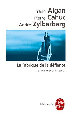 La Fabrique De La Defiance par Yann Algan
