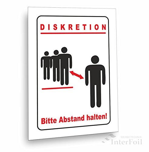 Diskretion - Bitte Abstand halten! Schild, incl. Schaumstoffklebepunkten zur Befestigung geliefert!DIN A5 (14,8 x 21,0 cm)