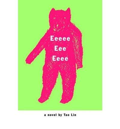 Eeeee Eee Eeee Lin, Tao ( Author ) Apr-01-2007 Paperback