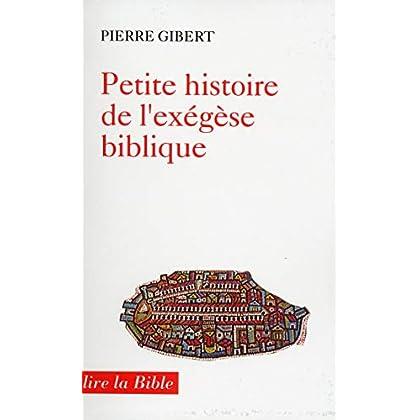Petite histoire de l'exégèse biblique