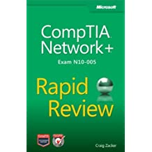 CompTIA Network+ Rapid Review (Exam N10-005) by Craig Zacker (2012-12-27)