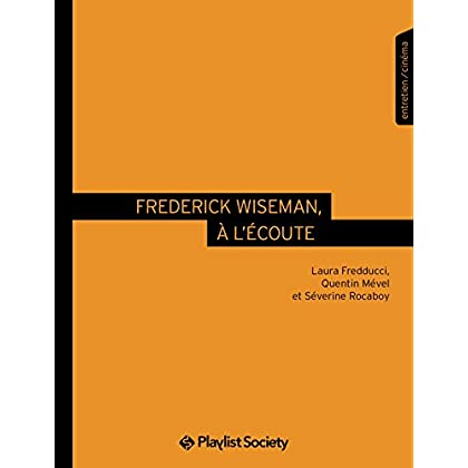 Frederick Wiseman, à l'écoute (Face B)