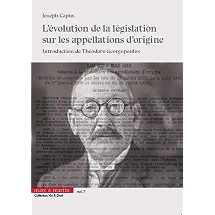 L'évolution de la législation sur les appellations d'origine - Vol. 7