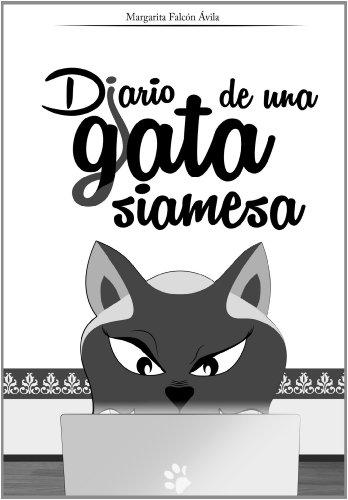 Diario de una gata siamesa por Margarita Falcón Ávila