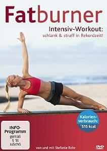 Fatburner Intensiv Workout: schlank & straff in Rekordzeit!: Daniel Stegen