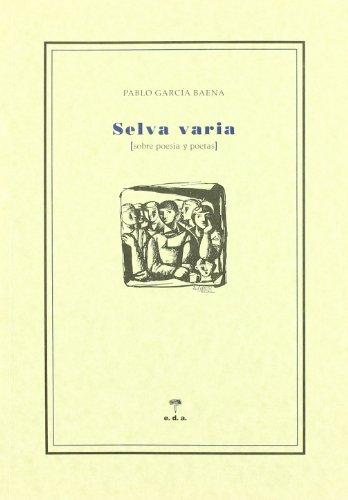 Selva Varia por Pablo Garcia Baena