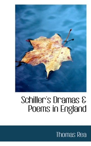 Schiller's Dramas & Poems in England