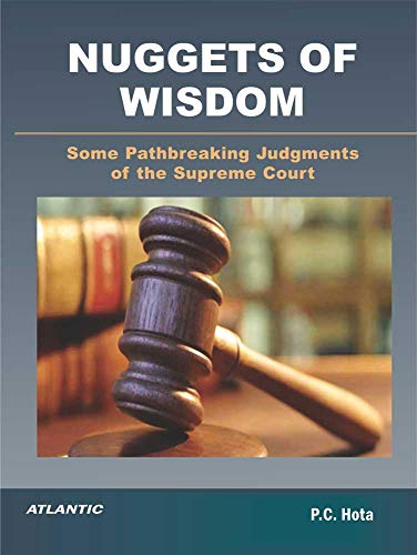 Nuggets of wisdom: Some path breaking judgments of the supreme court