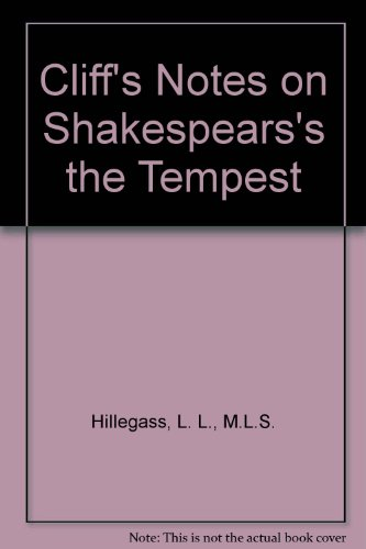 Cliff's Notes on Shakespears's the Tempest