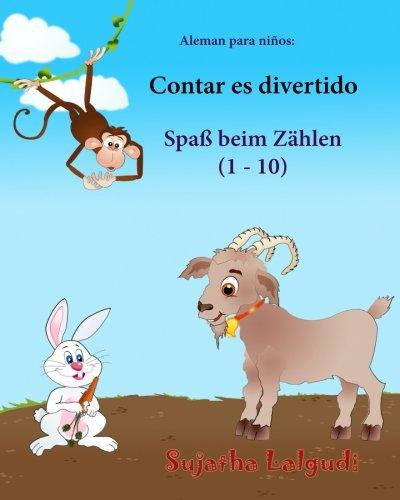 Aleman para ninos: Contar es divertido: Libro infantil ilustrado español-alemán (Edición bilingüe), bilingue aleman español, animales niños, Aleman Libro infantil: Volume 3 (Libros aleman niños)
