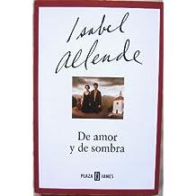 De Amor Y De Sombra / Of Love and Shadows