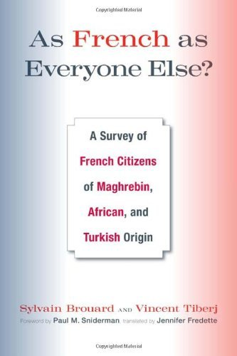 As French as Everyone Else?: A Survey of French Citizens of Maghrebin, African, and Turkish Origin by Sylvain Brouard (2011-05-20)