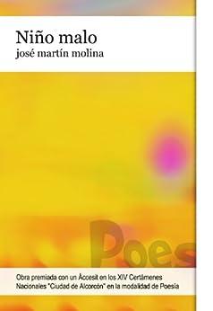 Niño malo (Spanish Edition) by [Molina, José Martín]