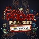 Pure Pacha / Paris By Night