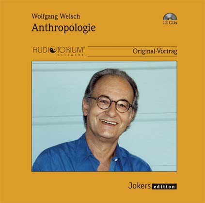 wolfgang-welsch-anthropologie-12-cds-1950c