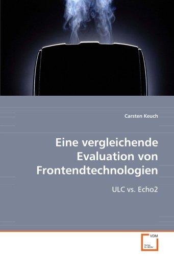 Eine vergleichende Evaluation von Frontendtechnologien: ULC vs. Echo2