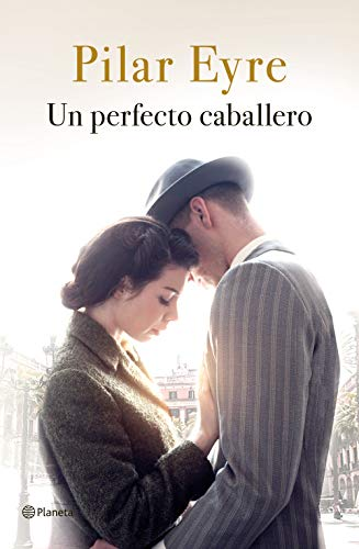 Un perfecto caballero (Spanish Edition)
