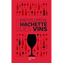 Petite encyclopédie Hachette des vins