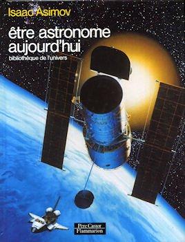 Etre astronome aujourd'hui