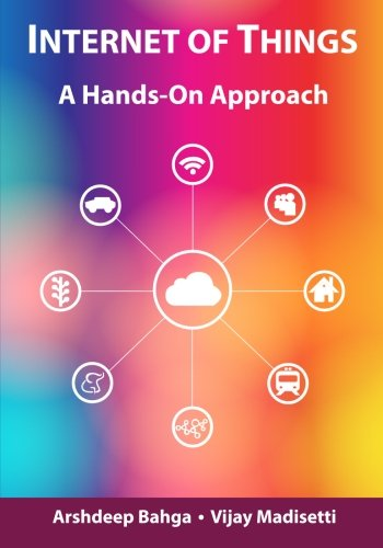 Epub Internet of Things: A Hands-On Approach by Arshdeep Bahga *Read