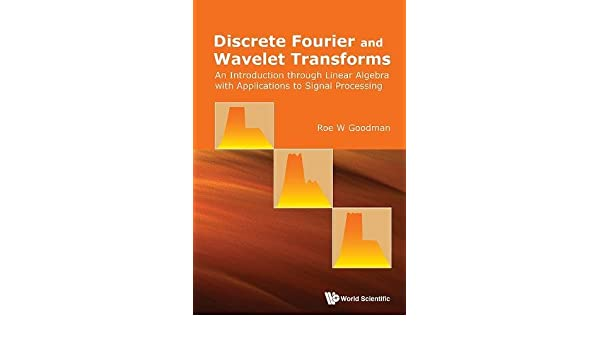 Discrete Fourier And Wavelet Transforms: An Introduction