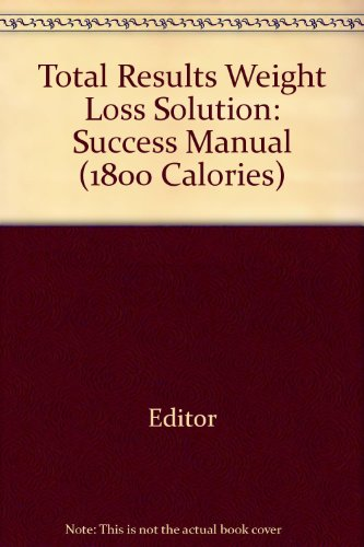 total-results-weight-loss-solution-success-manual-1800-calories