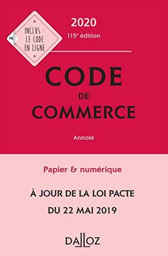 Code de commerce 2020, annoté - 115e éd. par  Collectif