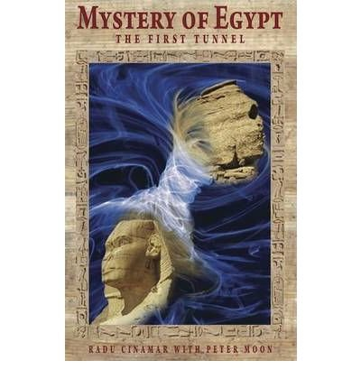[( Mystery of Egypt: The First Tunnel )] [by: Radu Cinamar] [Jul-2012]