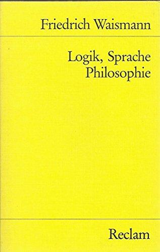 Logik, Sprache, Philosophie