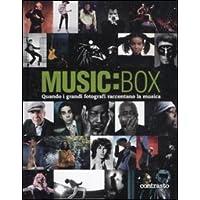 Music:box. Quando i grandi fotografi raccontano la