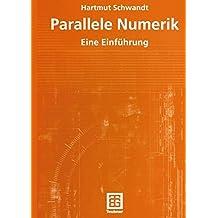 Parallele Numerik: Eine Einführung (German Edition): Eine Einfuhrung