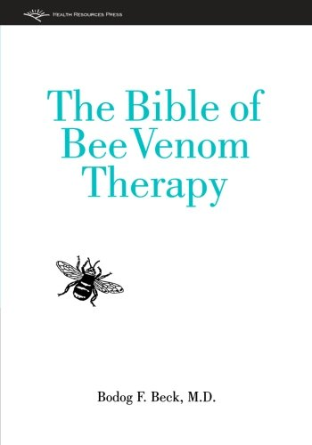 The Bible of Bee Venom Therapy