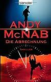 Die Abrechnung: Thriller - Andy McNab