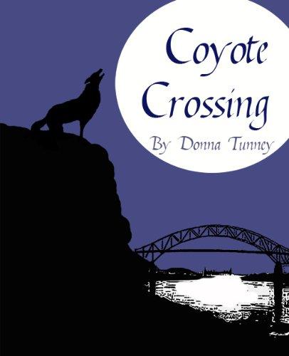 Coyote Crossing (English Edition) -