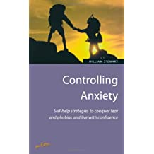 Controlling Anxiety: 2nd edition