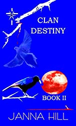 Clan Destiny: Behind the Rage (The Clan Destiny Book 2)
