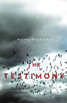 The Testimony di [Wagowska, Halina]