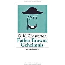 Father Browns Geheimnis: Erzählungen (insel taschenbuch)