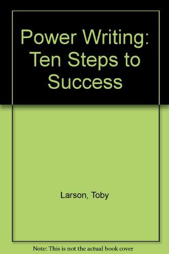 Power Writing: Ten Steps to Success
