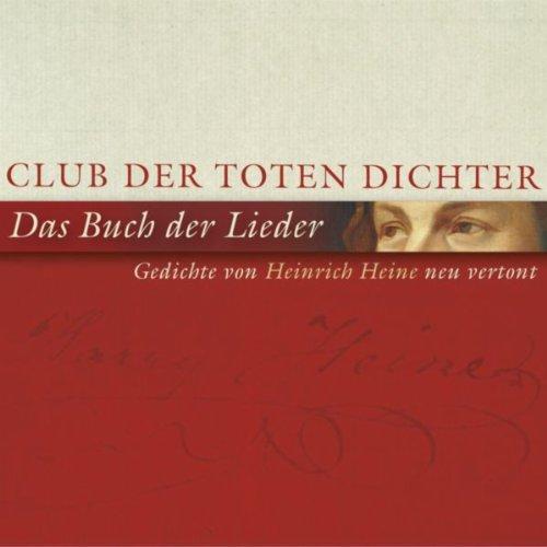 Das Buch der Lieder (Gedichte von Heinrich Heine neu vertont)
