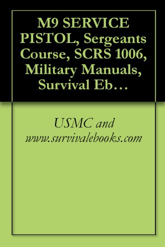 M9 SERVICE PISTOL, Sergeants Course, SCRS 1006 (English Edition) -