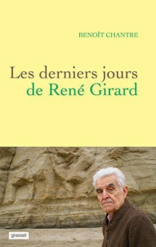 Les derniers jours de René Girard PDF Books