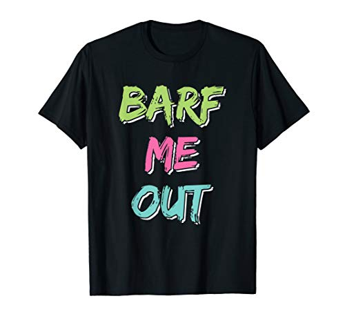 80er Jahre Workout Design Barf Me Out Frauen 80er Jahre T-Shirt