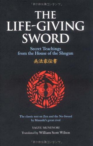 The Living Sword: Secret Teachings from the House of Shogun (The Way of the Warrior Series) por Yagyu Munenori