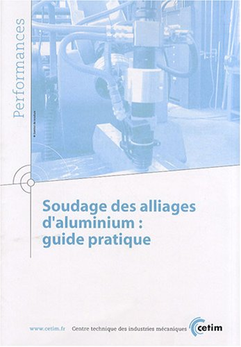 Soudage des alliages d'aluminium : guide pratique