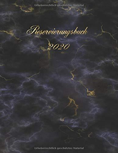 Reservierungsbuch 2020: Dickes Kalendarium 2020 | Planungsbuch für Gastronomie und Hotel | 1 Tag auf Din a 4 Seite mit viel Platz für alle eintragungen