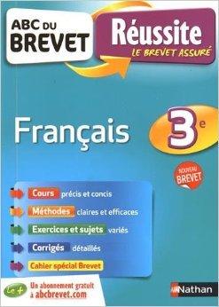 ABC du BREVET Réussite Français 3e de Cécile De Cazanove ( 24 juin 2015 )