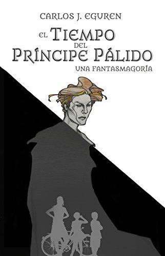 El Tiempo del Príncipe Pálido: Una fantasmagoría (Saga Devon ...