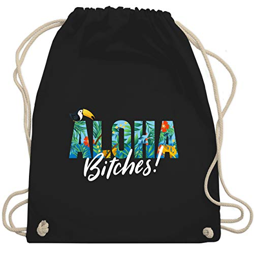 Karneval & Fasching - Aloha Bitches - Unisize - Schwarz - WM110 - Turnbeutel & Gym Bag